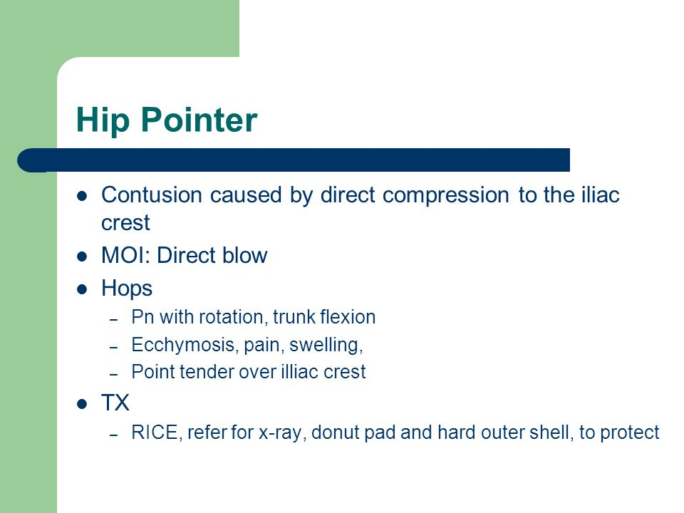 Hip Pointer Contusion caused by direct compression to the iliac crest