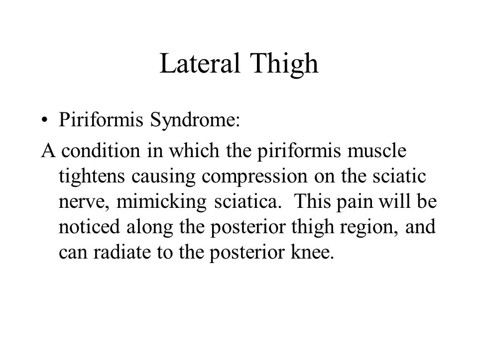 Lateral Thigh Piriformis Syndrome: