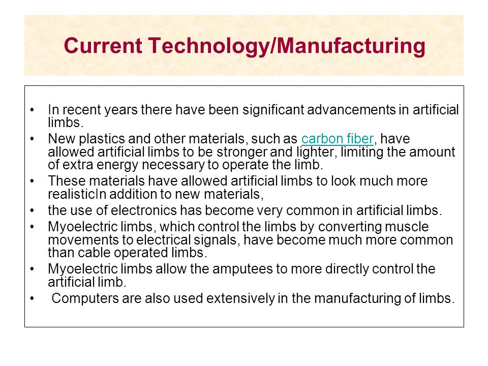 Current Technology/Manufacturing
