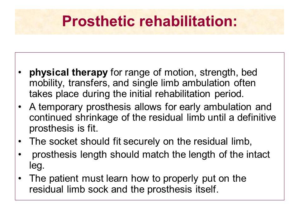 Prosthetic rehabilitation: