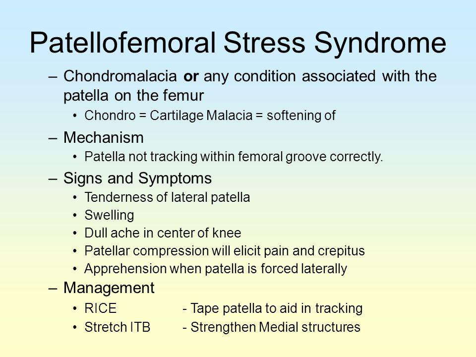 Patellofemoral Stress Syndrome