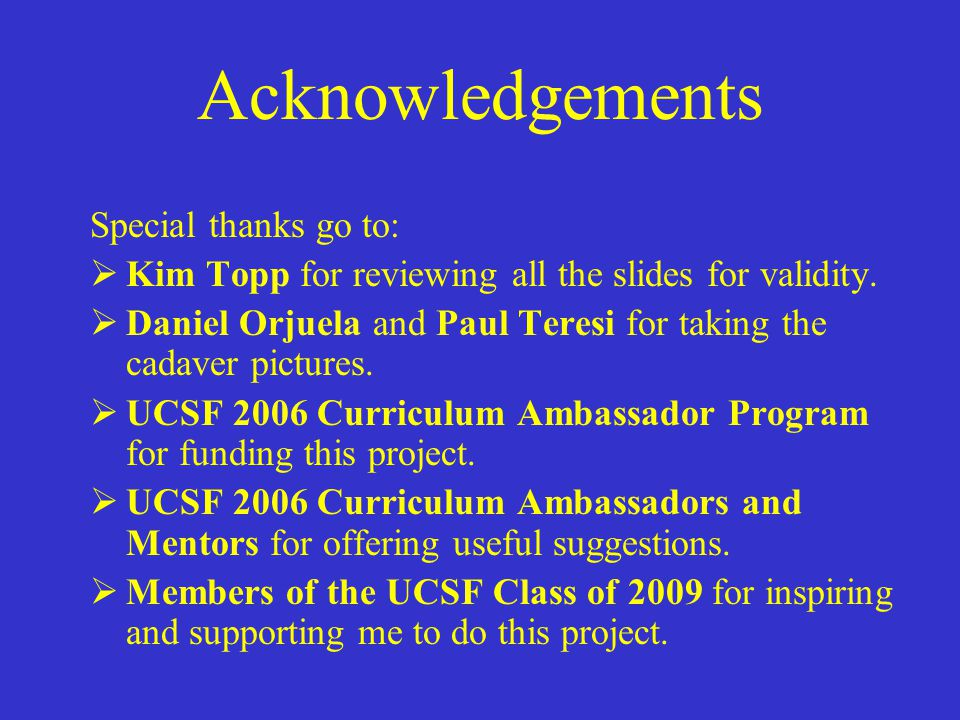 Acknowledgements Special thanks go to: