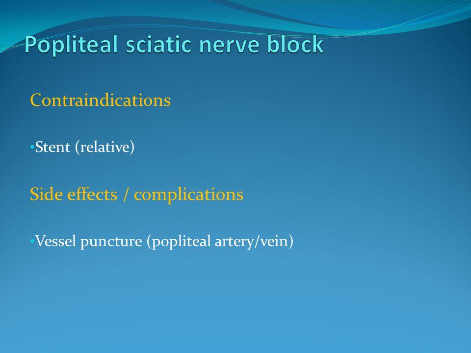 Popliteal sciatic nerve block