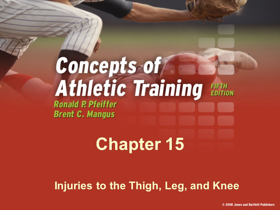 Injuries to the Thigh, Leg, and Knee