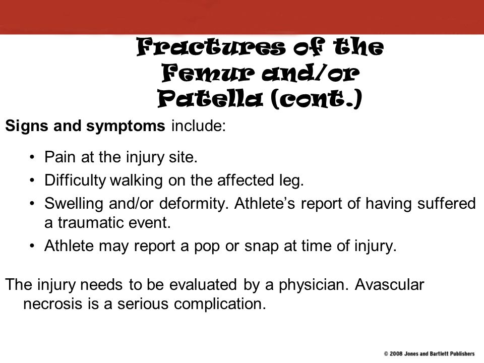 Fractures of the Femur and/or Patella (cont.)
