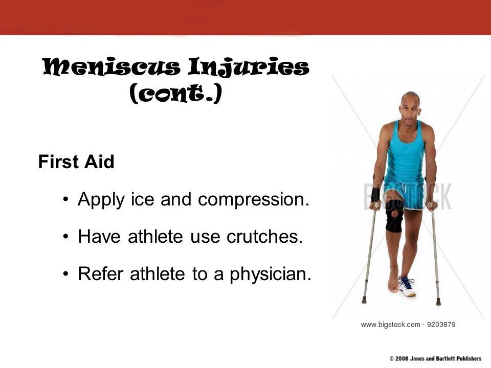 Meniscus Injuries (cont.)