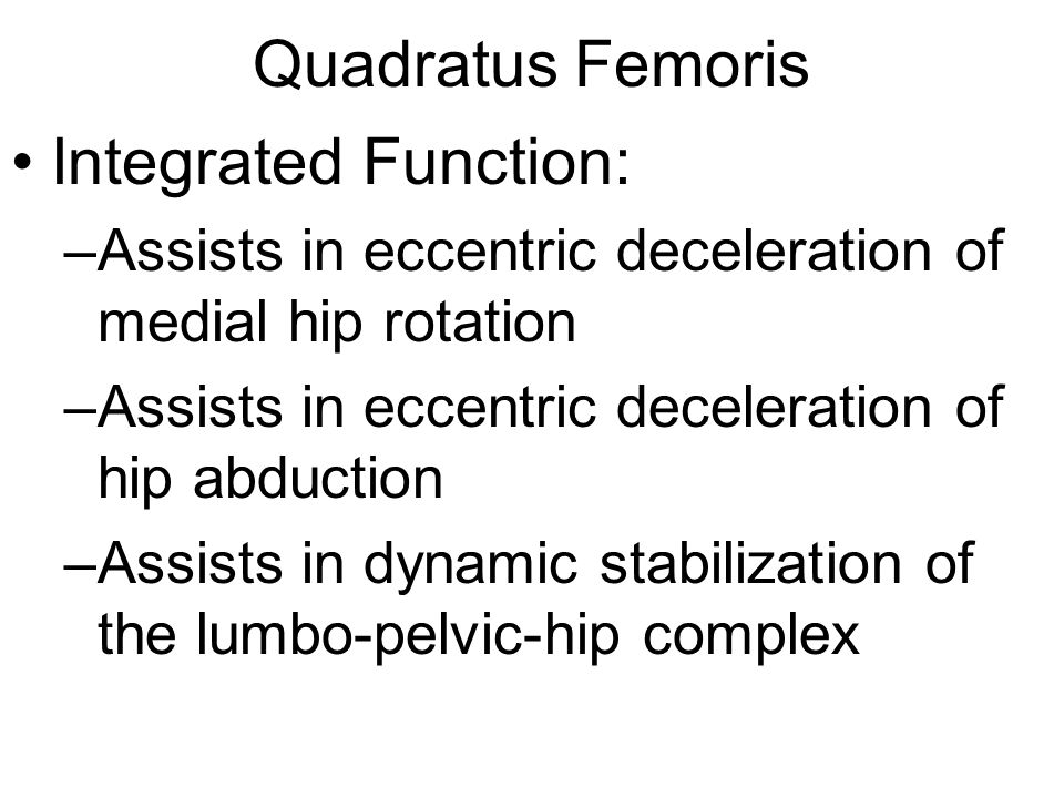 Quadratus Femoris Integrated Function: