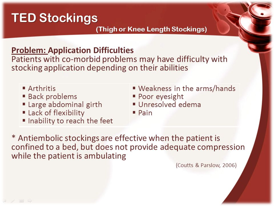 TED Stockings Problem: Application Difficulties