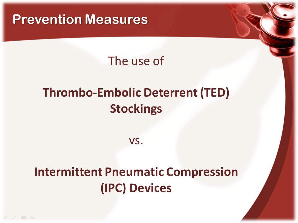 Thrombo-Embolic Deterrent (TED) Stockings