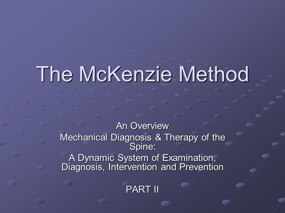 Mechanical Diagnosis & Therapy of the Spine: