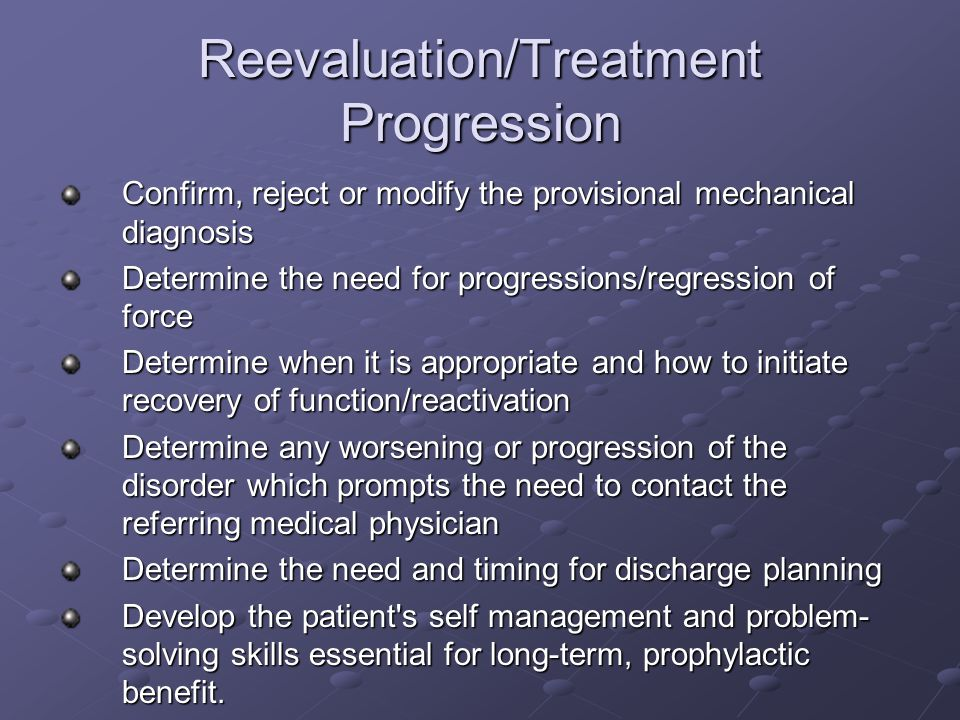 Reevaluation/Treatment Progression