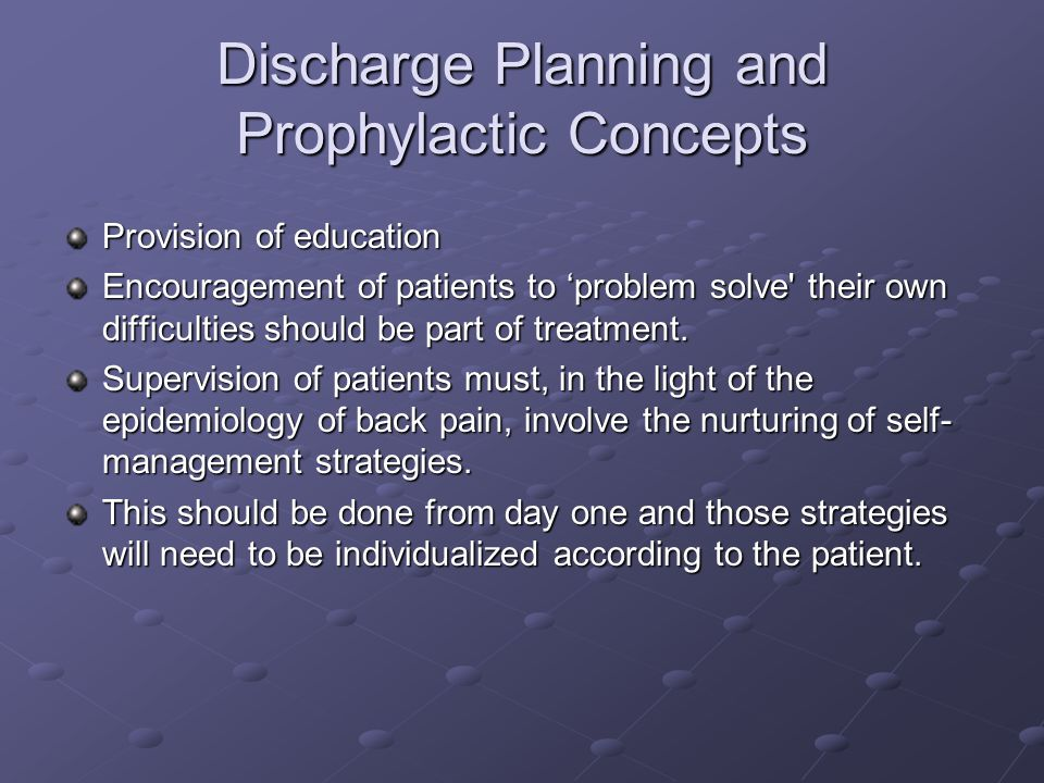 Discharge Planning and Prophylactic Concepts