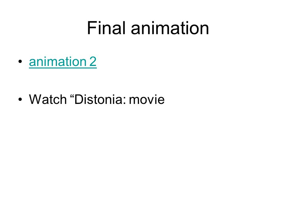 Final animation animation 2 Watch Distonia: movie