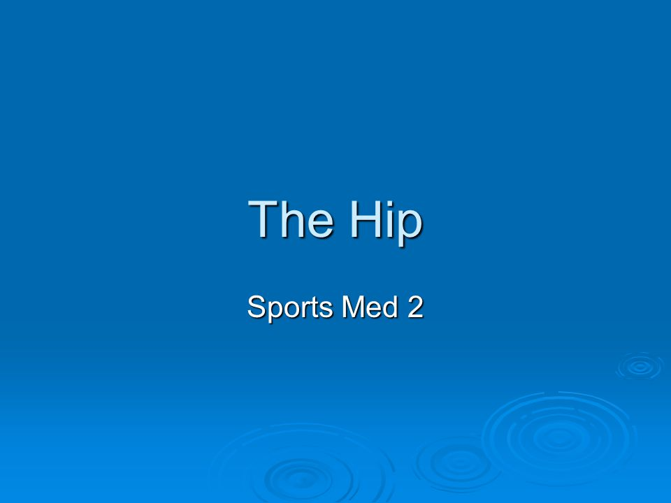 The Hip Sports Med 2
