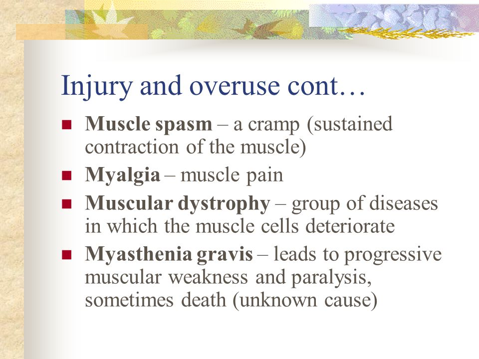 Injury and overuse cont…