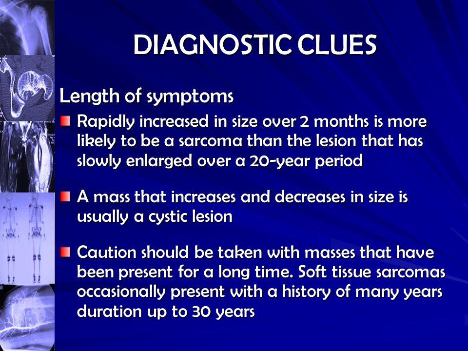 DIAGNOSTIC CLUES Length of symptoms