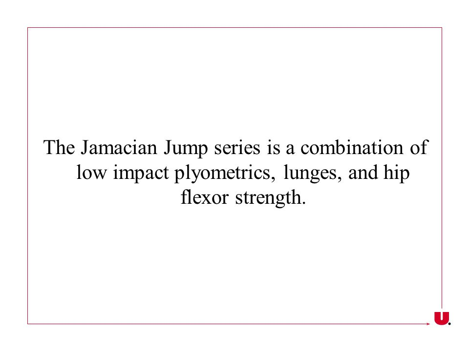 The Jamacian Jump series is a combination of low impact plyometrics, lunges, and hip flexor strength.