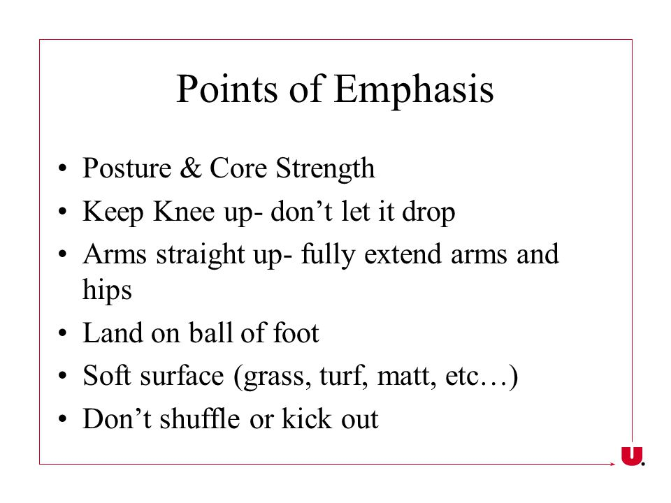 Points of Emphasis Posture & Core Strength