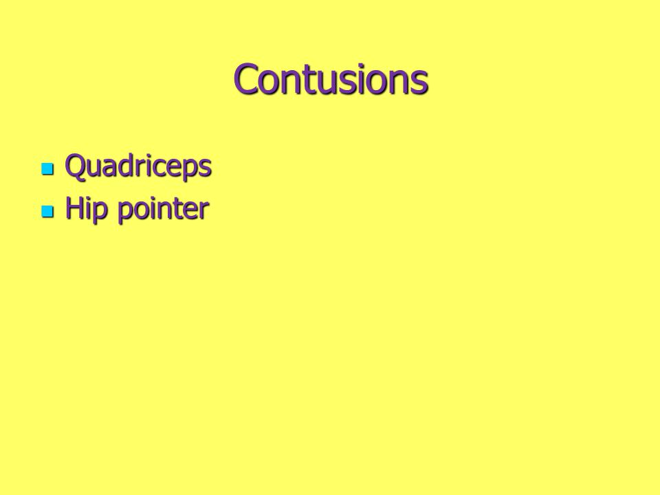 Contusions Quadriceps Hip pointer