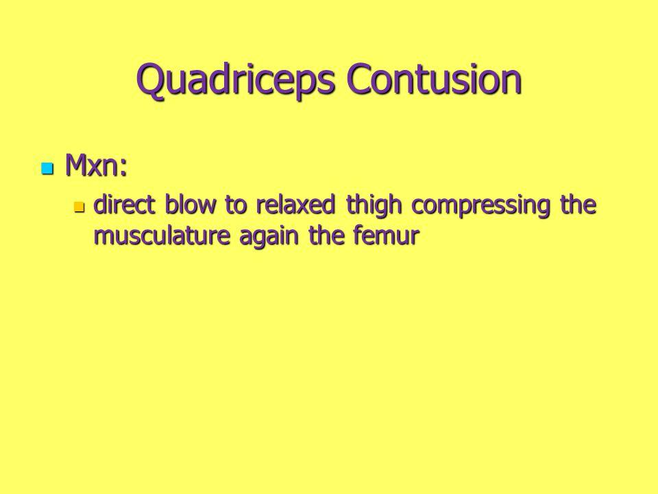 Quadriceps Contusion Mxn: