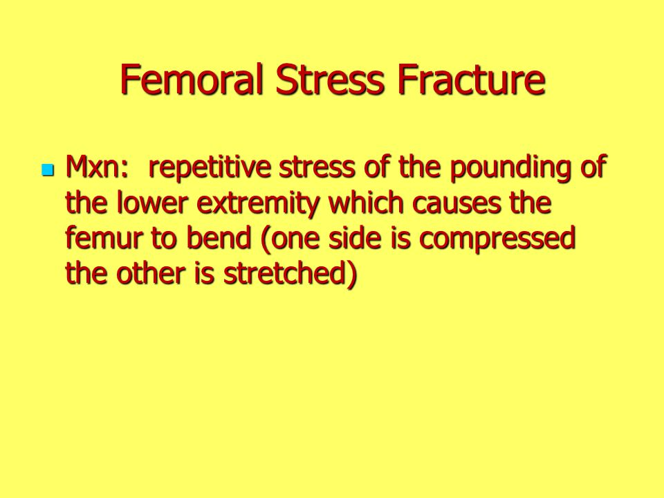 Femoral Stress Fracture
