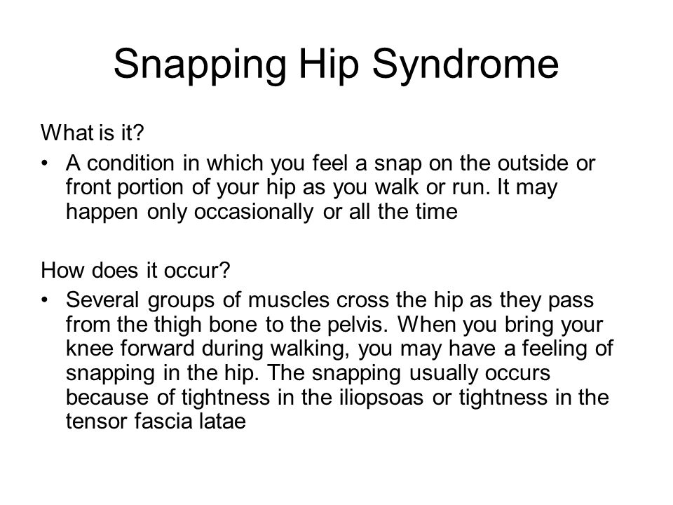 Snapping Hip Syndrome What is it
