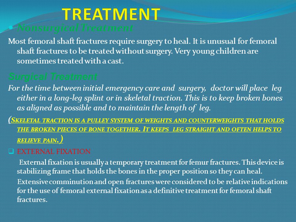 TREATMENT Nonsurgical Treatment Surgical Treatment