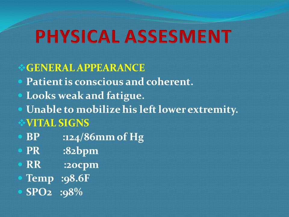 PHYSICAL ASSESMENT GENERAL APPEARANCE