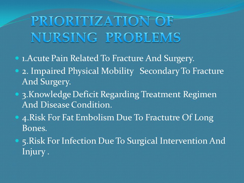 PRIORITIZATION OF NURSING PROBLEMS