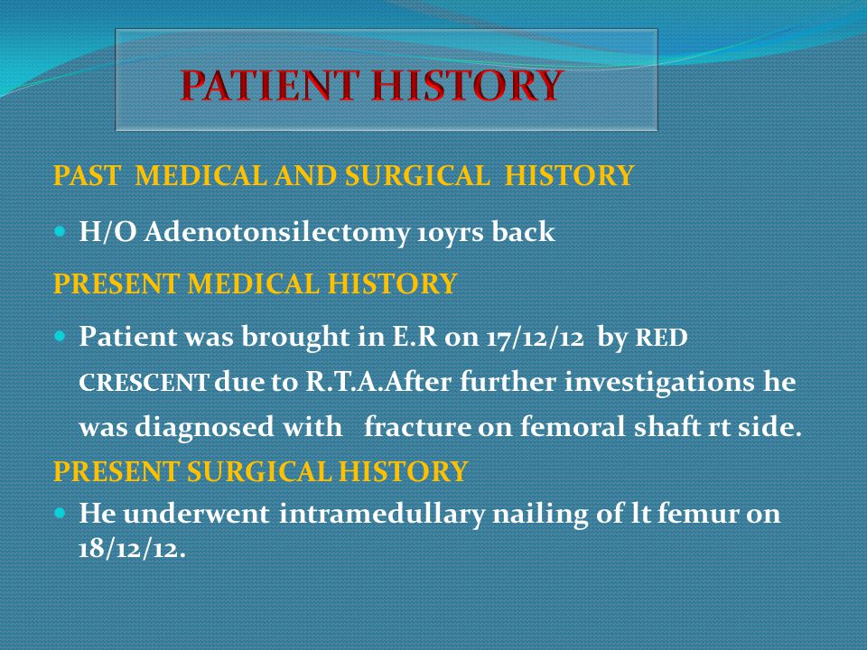 PATIENT HISTORY PAST MEDICAL AND SURGICAL HISTORY