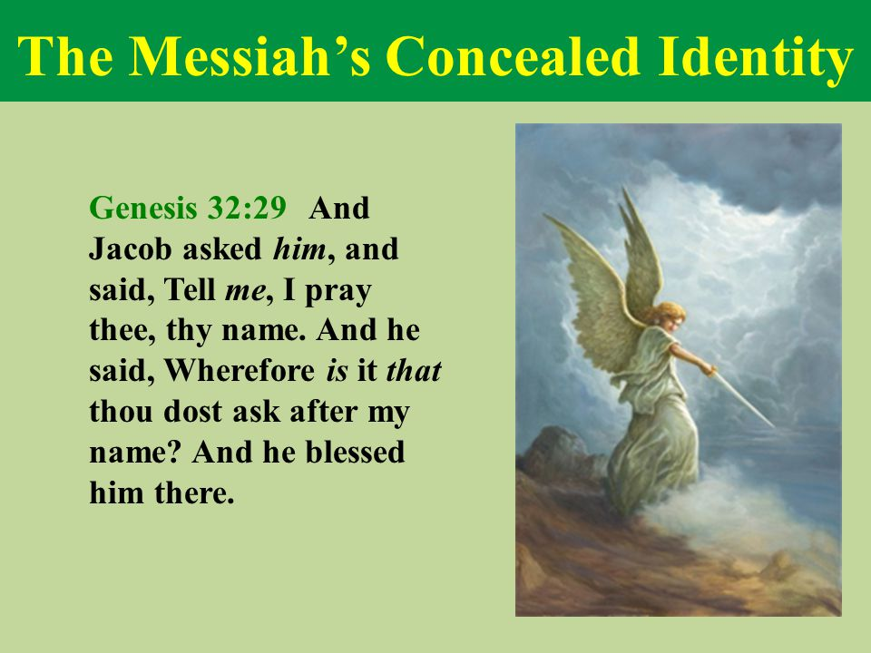 The Messiah's Concealed Identity