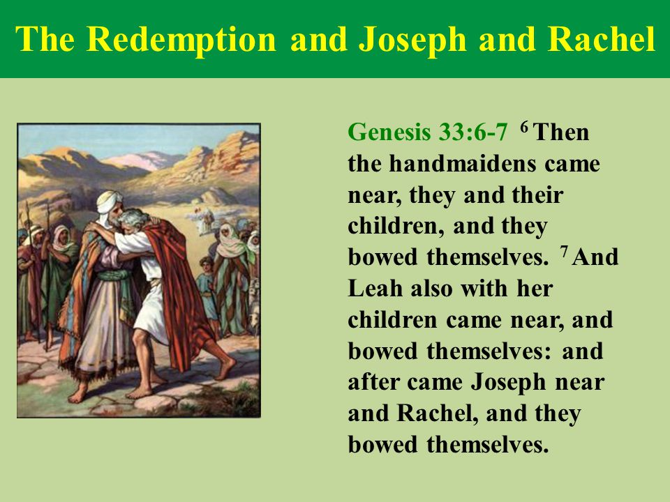 The Redemption and Joseph and Rachel