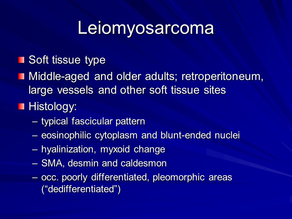 Leiomyosarcoma Soft tissue type