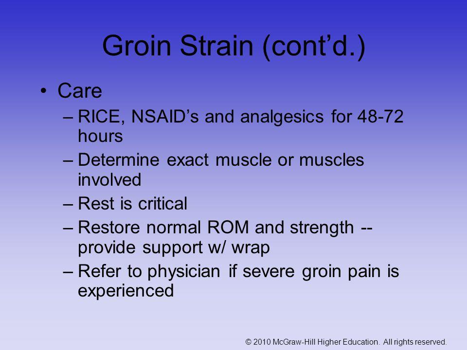 Groin Strain (cont'd.) Care