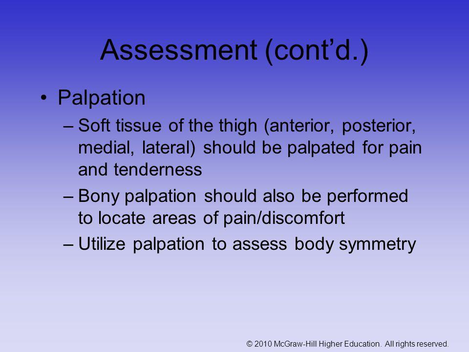 Assessment (cont'd.) Palpation