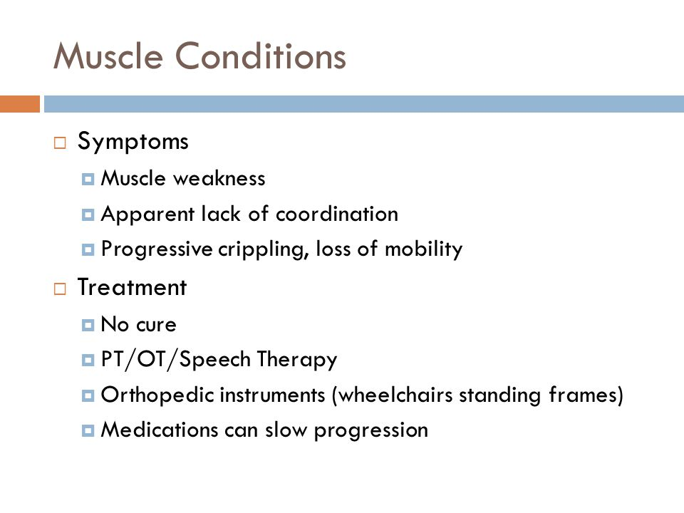Muscle Conditions Symptoms Treatment Muscle weakness