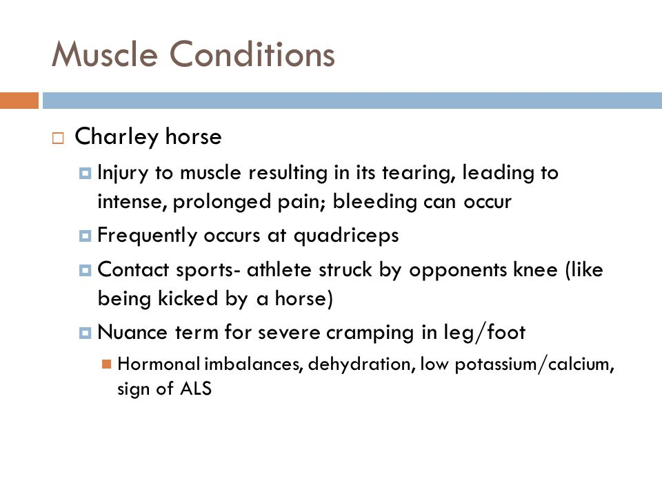 Muscle Conditions Charley horse