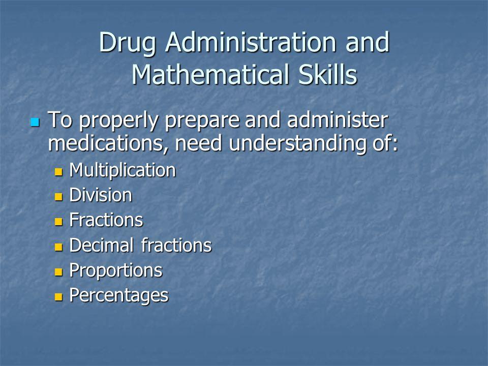 Drug Administration and Mathematical Skills