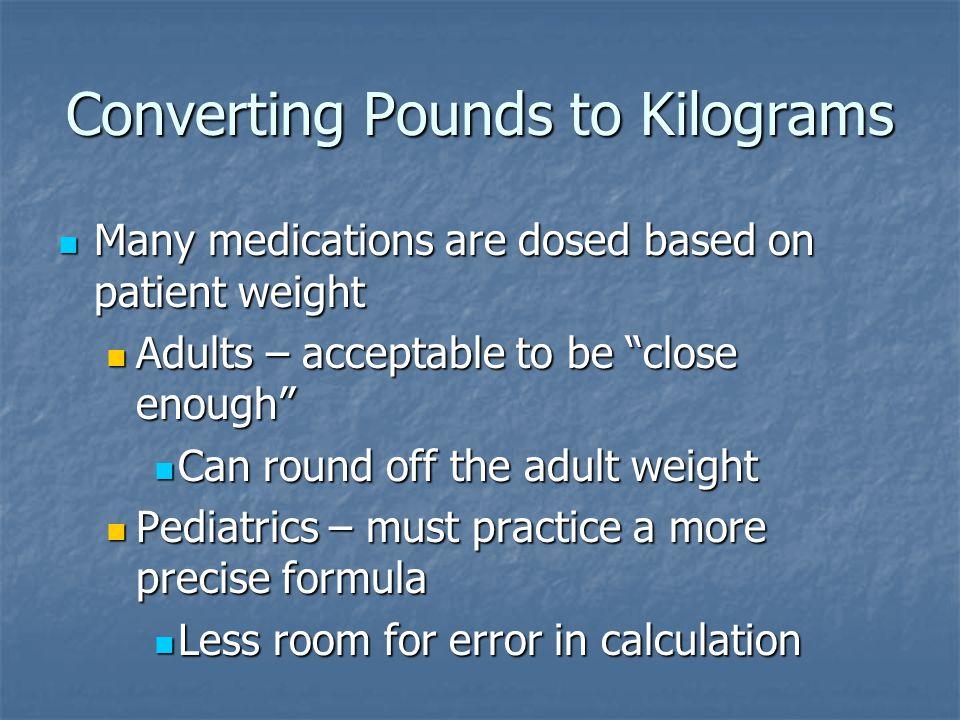 Converting Pounds to Kilograms