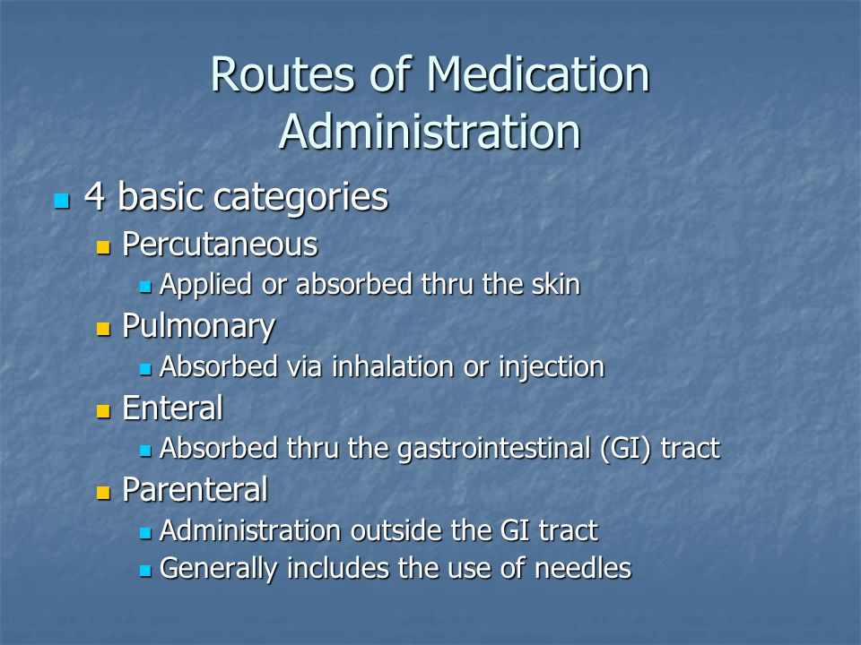 Routes of Medication Administration
