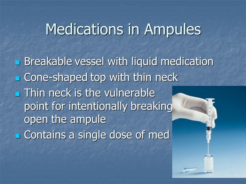 Medications in Ampules