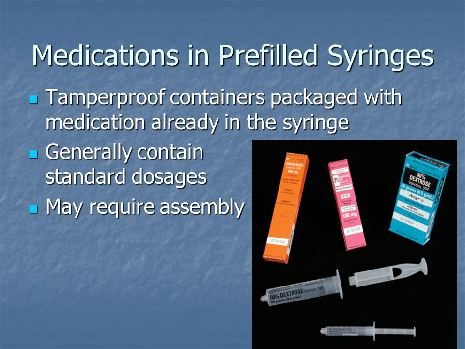 Medications in Prefilled Syringes