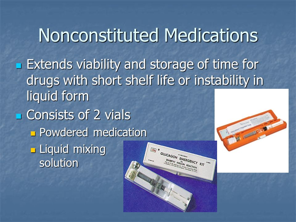 Nonconstituted Medications