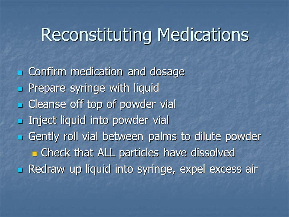 Reconstituting Medications