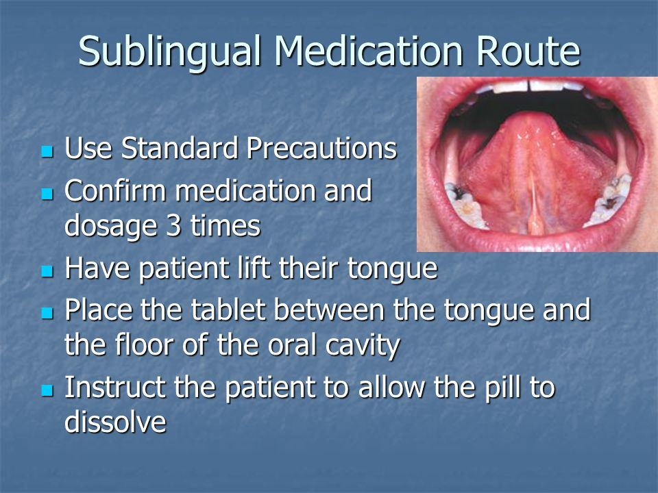 Sublingual Medication Route