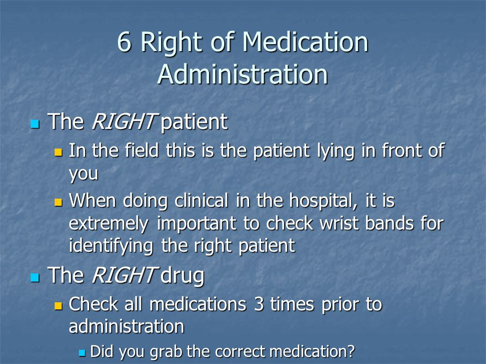 6 Right of Medication Administration