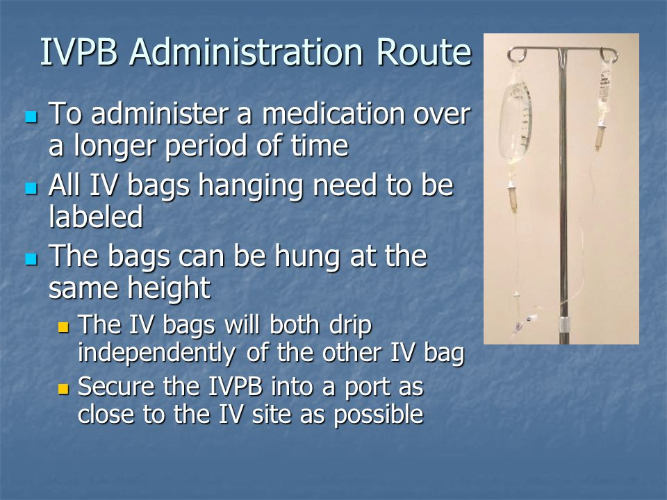 IVPB Administration Route