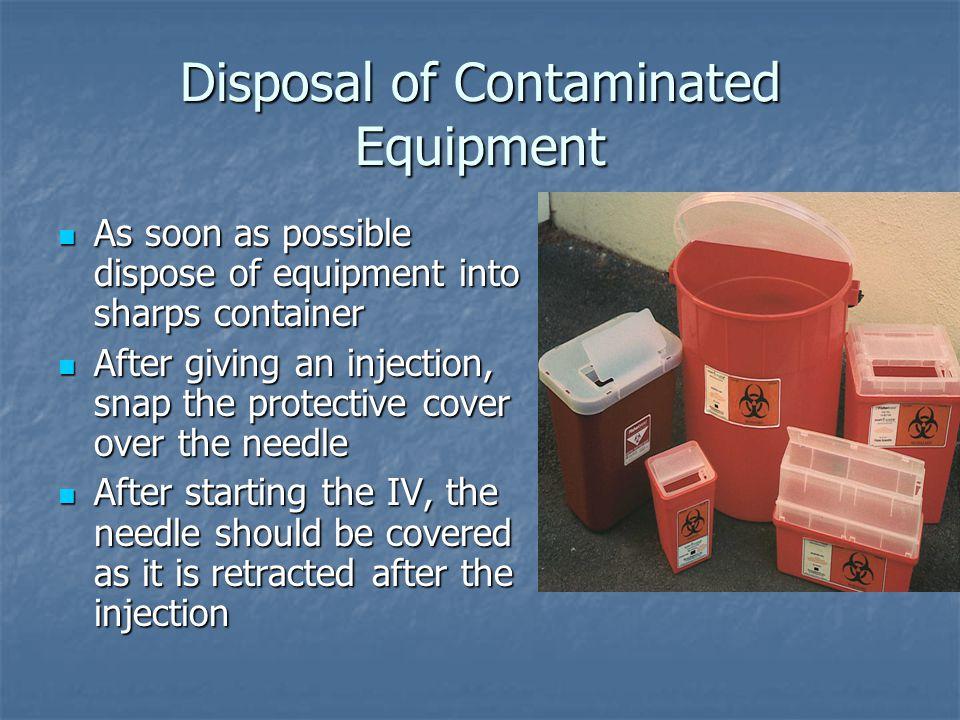 Disposal of Contaminated Equipment