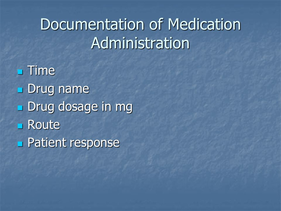 Documentation of Medication Administration