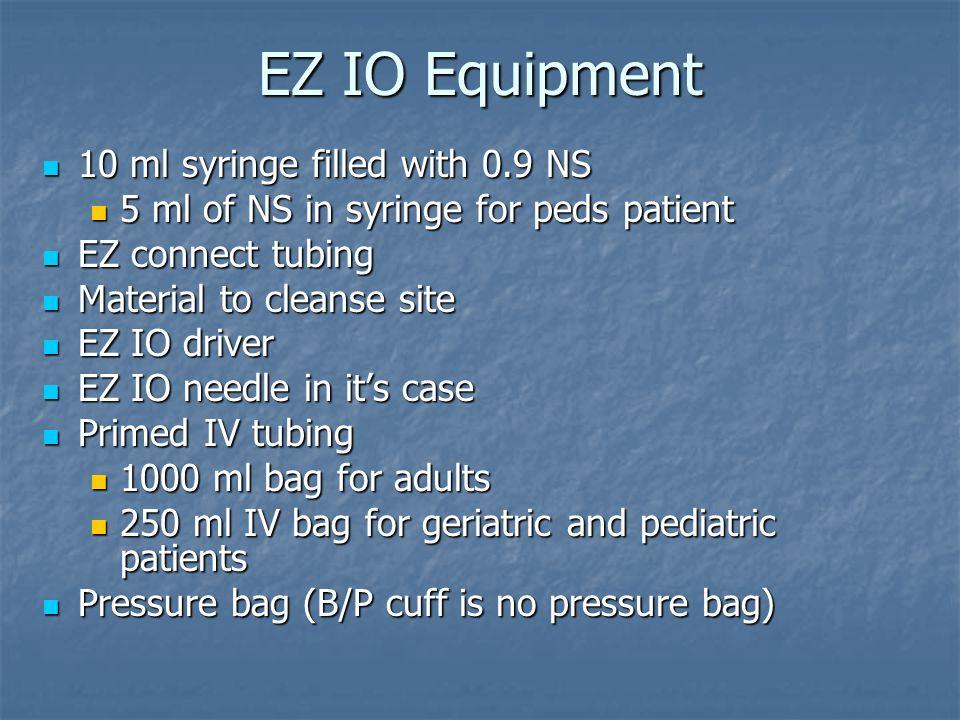 EZ IO Equipment 10 ml syringe filled with 0.9 NS